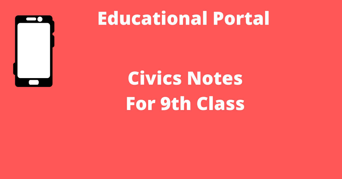 Civics Notes For 9th Class