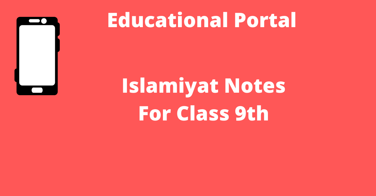 Islamiyat Notes For Class 9th