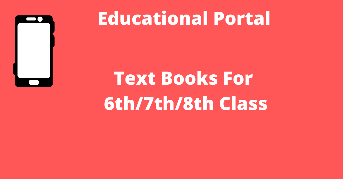 Text Books For 6th_7th_8th Class