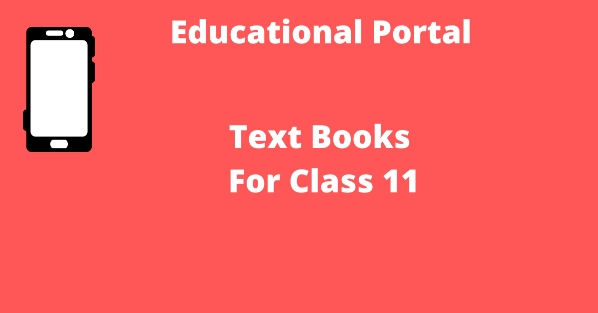 TextBooks For Class 11