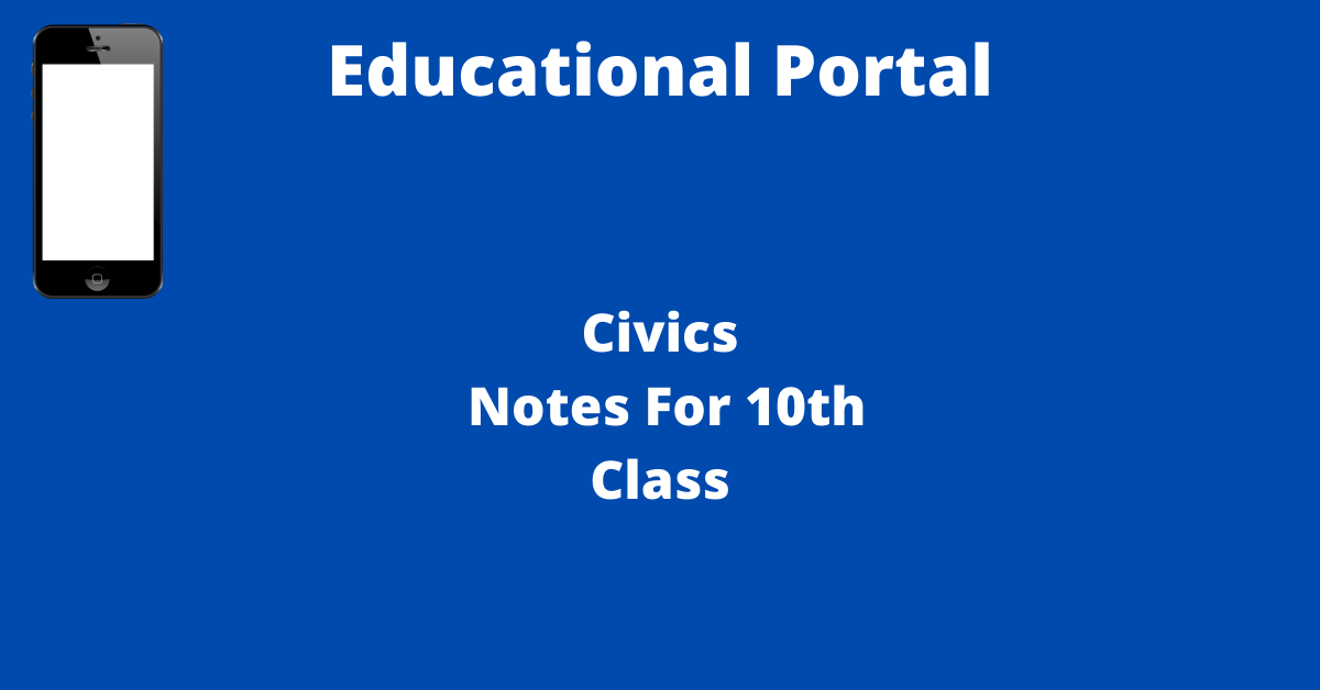 Civics Notes For 10th Class